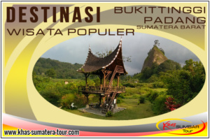 Destinasi Wisata Padang Sumbar - Tour Bukittinggi Sumatera Barat