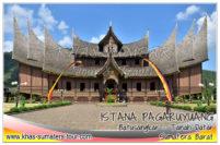 ISTANA BASA PAGARUYUNG - Destinasi tour wisata Sumbar favorit disekitar Batusangkar Tanah Datar - Travel liburan di Sumatera Barat