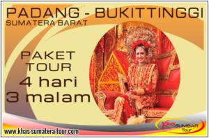 Paket Tour Padang Sumbar 4d3n Bukittinggi - Travel Wisata Sumatera Barat 4 hari 3 malam